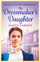 The Dressmaker's Daughter by Nancy Carson