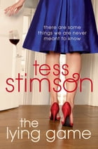 The Lying Game by Tess Stimson