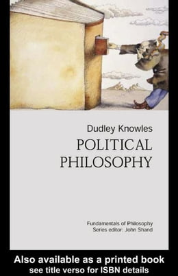 Book Political Philosophy by Knowles, Dudley