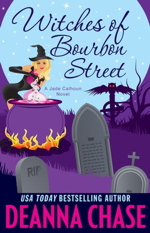 Witches of Bourbon Street: A Paranormal Romance (Book 2)
