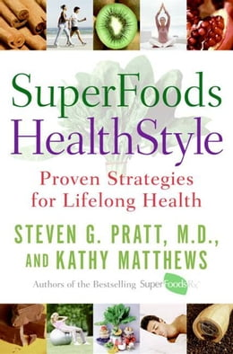 Book SuperFoods HealthStyle: A Year of Rejuvenation by Kathy Matthews