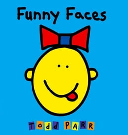 Book Funny Faces by Todd Parr