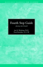 Fourth Step Guide Journey Into Growth: Hazelden Classics for Clients by Daryl Kosloskie, S.C.S.W