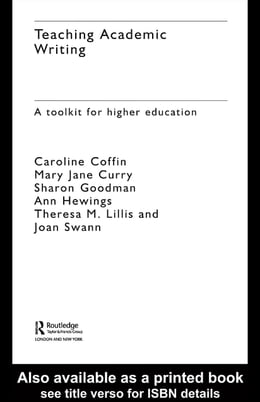Book Teaching Academic Writing: A Toolkit for Higher Education by Coffin, Caroline