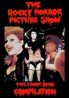Rocky Horror Picture Show: The Comic Book by Kevin VanHook