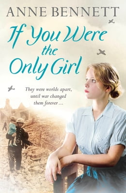 Book If You Were the Only Girl by Anne Bennett