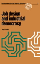 Job design and industrial democracy