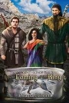 The Coming of the King by Maria Albert