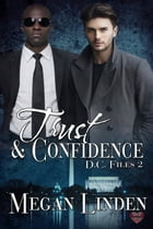 Trust & Confidence by Megan Linden