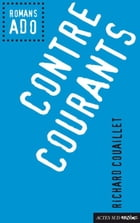 Contre courants by Richard Couaillet