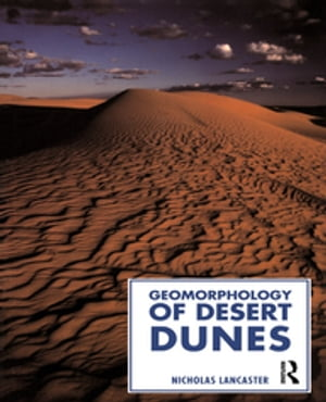 Geomorphology of Desert Dunes