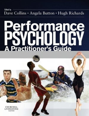 Performance Psychology A Practitioner's Guide