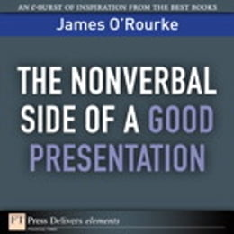 Book The Nonverbal Side of a Good Presentation by James O'Rourke