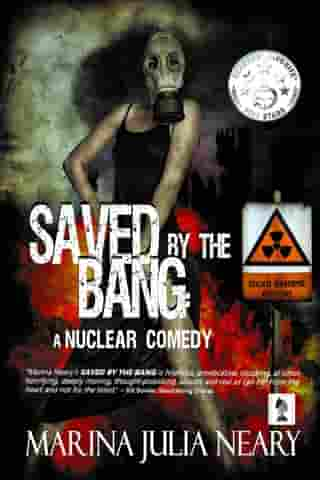 Saved By The Bang by Marina J Neary