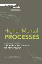 Higher Mental Processes by Robert W Proctor