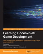 Learning Cocos2d-JS Game Development by Emanuele Feronato