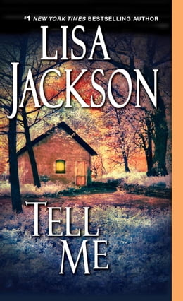 Book Tell Me by Lisa Jackson