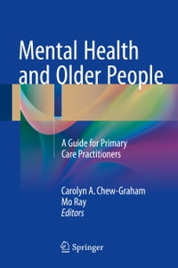 Mental Health and Older People: A Guide for Primary Care Practitioners