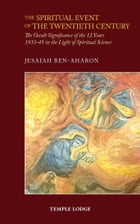 Spiritual Event of the Twentieth Century by Jesaiah Ben-Aharon