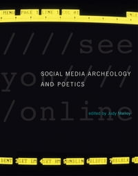 Social Media Archeology and Poetics
