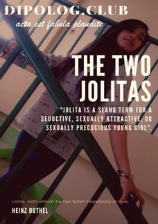 "The Two Jolitas: ""Jolita is a slang term for a seductive, sexually attractive, or sexually…"