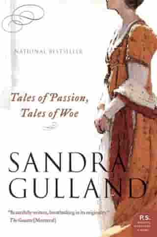 Tales of Passion, Tales of Woe by Sandra Gulland
