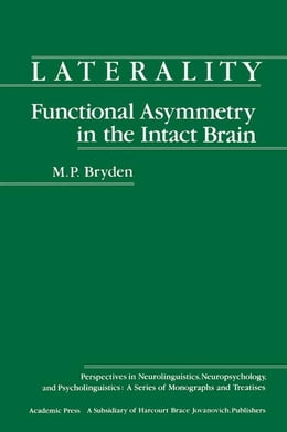 Book Laterality Functional Asymmetry in the Intact Brain by Bryden, M