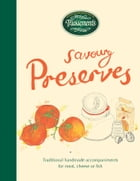 Tracklements Savoury Preserves: Traditional, handmade accompaniments for meat, cheese or fish by Tracklements
