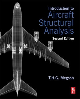 Book Introduction to Aircraft Structural Analysis by T.H.G. Megson