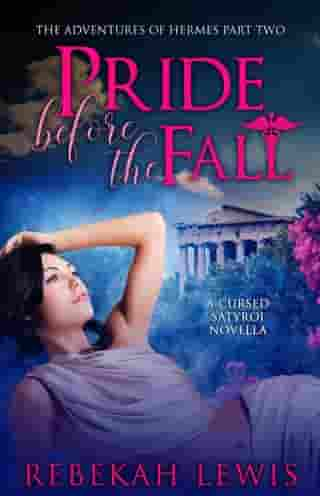 Pride Before the Fall: The Adventures of Hermes, #2