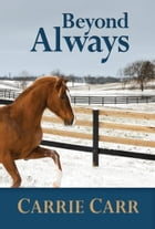 Beyond Always by Carrie Carr