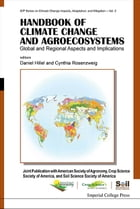 Handbook of Climate Change and Agroecosystems: Global and Regional Aspects and Implications — Joint…