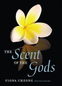 Book The Scent of the Gods by Fiona Cheong
