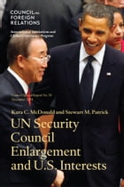 UN Security Council Enlargment and U.S. Interests