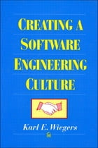 Creating a Software Engineering Culture by Karl Wiegers