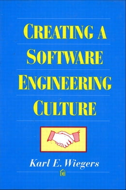 Book Creating a Software Engineering Culture by Karl Wiegers