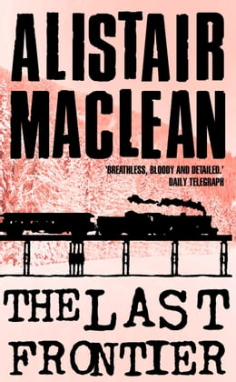 Book The Last Frontier by Alistair MacLean
