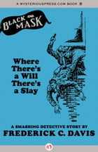 Where There's a Will There's a Slay: A Smashing Detective Story