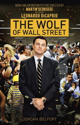 Book The Wolf of Wall Street by Jordan Belfort