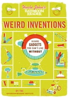 Uncle John's Bathroom Reader Weird Inventions by Bathroom Readers' Institute