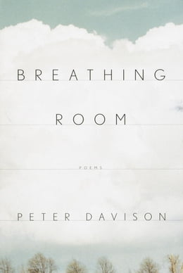 Book Breathing Room: Poems by Peter Davison