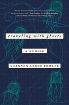 Traveling with Ghosts Cover Image