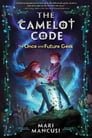 The Camelot Code, Book #1: The Once and Future Geek Cover Image