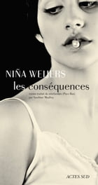 Les Conséquences by Niña Weijers