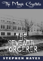 The Seventh Sorcerer by Stephen Hayes