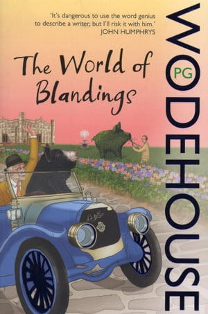 The World of Blandings (Blandings Castle)