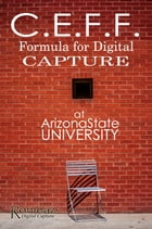 CEFF: Formula for Digital Capture by Ronieaz Sanders Sr