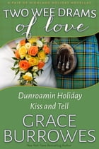 Two Wee Drams of Love by Grace Burrowes