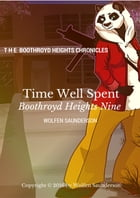 Time Well Spent by Wolfen Saunderson