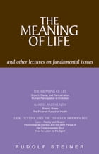 Meaning of Life by Rudolf Steiner